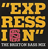 Expression (Brixton Bass Mix) / Vinyl Maxi Single [Vinyl 12'']