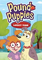 Pound Puppies: Lucky Time / [DVD]