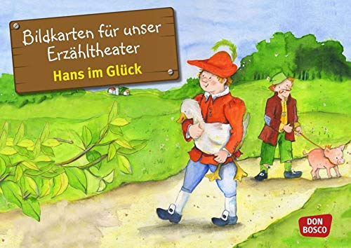 Bildkarten für unser Erzähltheater: Hans im Glück. Kamishibai Bildkartenset. Entdecken. Erzählen. Begreifen. Die Märchen der Brüder Grimm: Entdecken - ... Märchen. (Märchen für unser Erzähltheater)