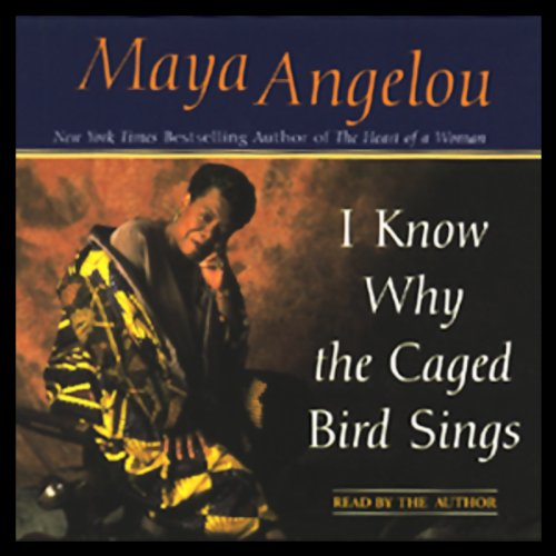 I Know Why the Caged Bird Sings (Abridged) cover art