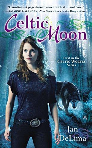 Celtic Moon (A Celtic Wolves Novel)