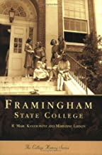 Framingham  State  College  (MA)   (Campus  History  Series)