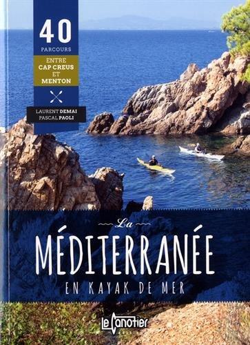 La Méditerranée en kayak de mer