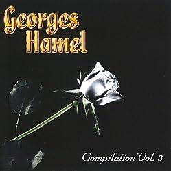 Georges Hamel Compilation Vol. 3