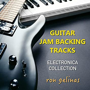 Guitar Jam Backing Tracks: Electronica Collection