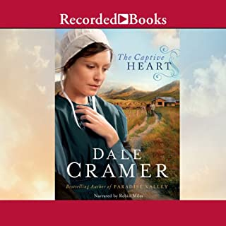 The Captive Heart     Daughters of Caleb Bender, Book 2              By:                                                                                                                                 Dale Cramer                               Narrated by:                                                                                                                                 Robin Miles                      Length: 10 hrs and 41 mins     44 ratings     Overall 4.6