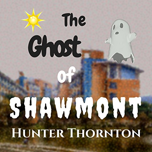 The Ghost of Shawmont audiobook cover art