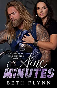 Nine Minutes (The Nine Minutes Trilogy Book 1) by [Beth Flynn]