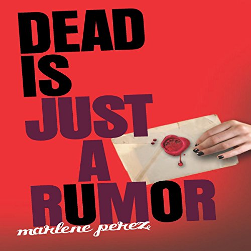 Dead Is Just a Rumor audiobook cover art