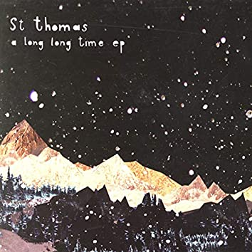A Long Long Time EP