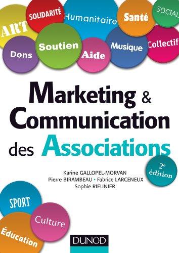 Marketing et communication des associations - 2e éd. (Marketing sectoriel) (French Edition)