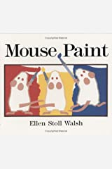 Mouse Paint: Lap-Sized Board Book Board book