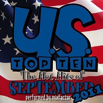 U.S. Top Ten - 2011 - Vol. 9 (The Hot Hits Of September!)
