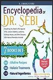 Encyclopedia of Dr. Sebi 7 in 1:...