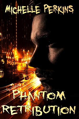 Phantom Retribution (English Edition)