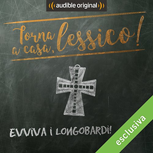 Evviva i Longobardi! audiobook cover art