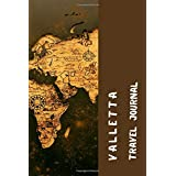 Valletta Travel Journal: Lined Diary / Journal Gift, 120 Pages, 6x9, Soft Cover, Matte Finish