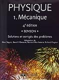 Physique 1 - Mécanique - Solutions et corrigés des problèmes