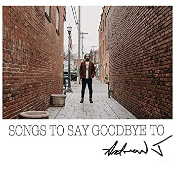 Songs to Say Goodbye To
