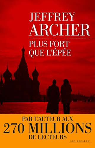 Plus fort que l'épée (French Edition)
