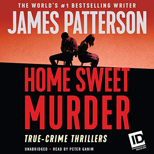 Home Sweet Murder Audiobook By James Patterson cover art