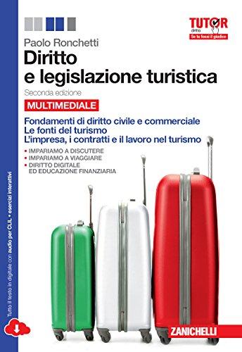 Diritto e legislazione turistica. Per le Scuole superiori. Con espansione online