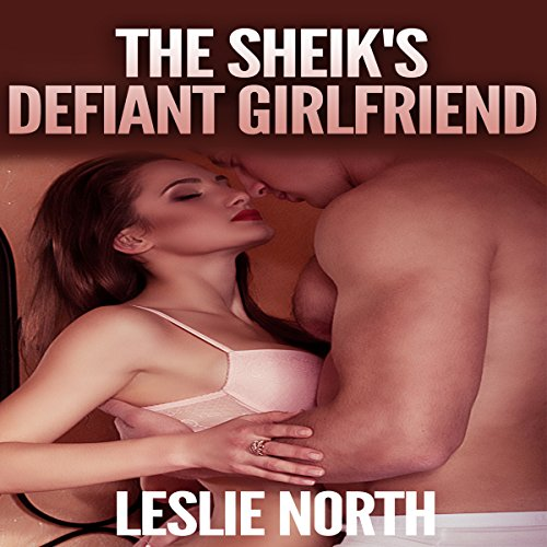 The Sheikh's Defiant Girlfriend  cover art