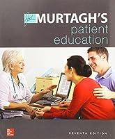 Murtagh's Patient Education 7e