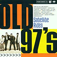 Satellite Rides by Old 97's