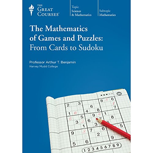 Great Courses Teaching Co: The Mathematics of Games and Puzzles, From Cards to Sudoku