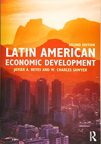 Latin American Economic Development (Routledge Textbooks in Development Economics)