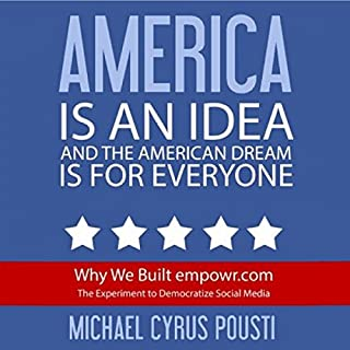 America Is an Idea and the American Dream Is for Everyone cover art