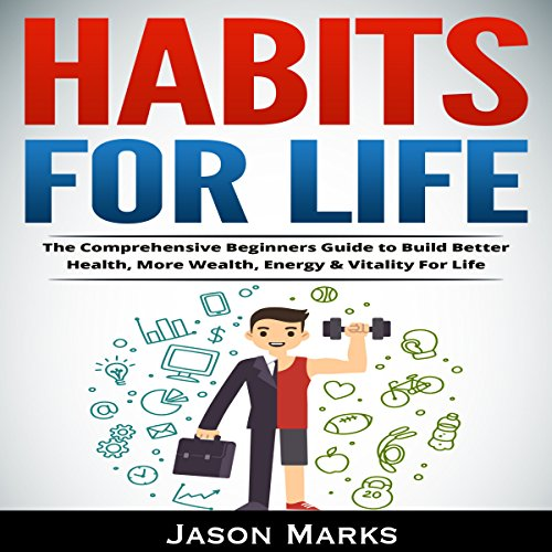 Habits For Life audiobook cover art