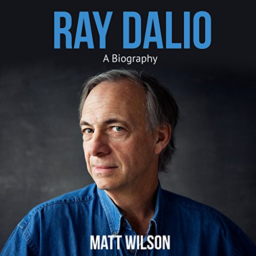 Ray Dalio: A Biography audiobook cover art
