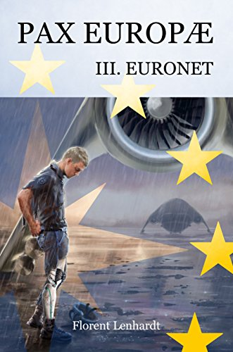PAX EUROPÆ 3. Euronet (French Edition)