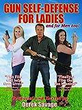 Gun Self-Defense for Ladies