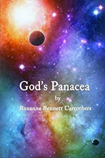 God's Panacea: Through the Archway of the 12 Steps to Freedom