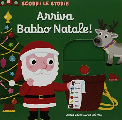 Arriva Babbo Natale! Scorri le storie. Ediz. a colori