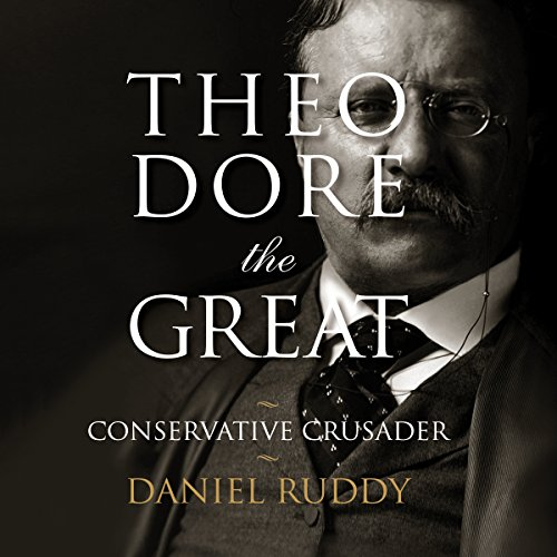 Theodore the Great Audiobook By Daniel Ruddy cover art