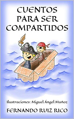 Cuentos para ser compartidos (Cuentos infantiles sobre familia ...