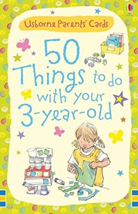 50 Things to Do With Three-Year-Olds