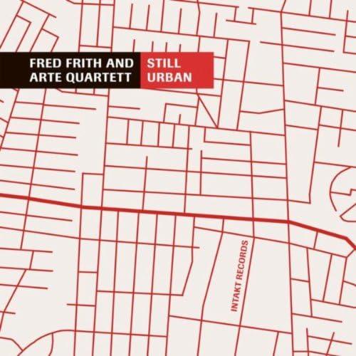 Fred Frith and Arte Quartett