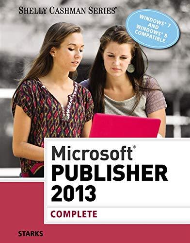 Microsoft Publisher 2013: Complete