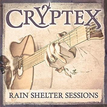 Rain Shelter Sessions, Pt. 4-6