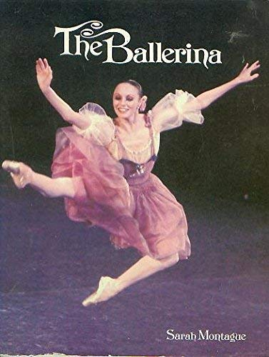 The Ballerina: Famous Dancers and Rising Stars of Our Time