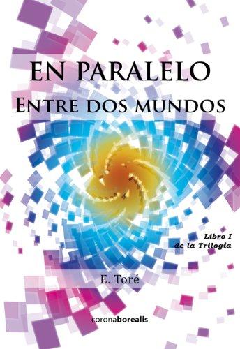 En paralelo: Entre dos mundos