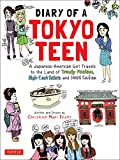 Diary of a Tokyo Teen: A Japanese-American Girl Travels to the Land of