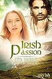 Irish Passion: Ein Romantic Thriller (Irish Hearts 3)