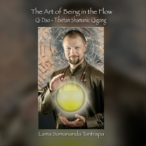 The Art of Being In the Flow audiobook cover art