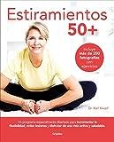 Estiramientos 50+ (Vida activa y deporte)